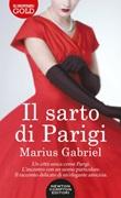 Il sarto di Parigi Libro di  Marius Gabriel