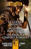 La guerra infinita-Missione impossibile-Un eroe per l'impero romano Libro di  Andrea Frediani