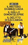 Il mistero di Abbacuad- Il giallo di Montelepre-Il delitto di Saccargia Libro di  Gavino Zucca
