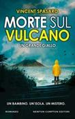 Morte sul vulcano Ebook di  Vincent Spasaro, Vincent Spasaro