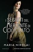 I segreti del mercante di cioccolato Ebook di Nikolai Maria,Nikolai Maria