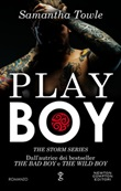Play boy. The Storm series Ebook di  Samantha Towle, Samantha Towle