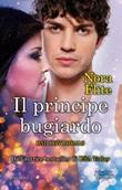 Il principe bugiardo. Bad Boy Royals Ebook di  Nora Flite