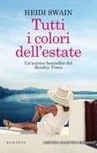 Tutti i colori dell'estate Ebook di  Heidi Swain, Heidi Swain