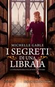 I segreti di una libraia. La straordinaria vita di Nancy Mitford Ebook di  Michelle Gable