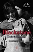 Il mio inizio sei tu. Blackstone Ebook di  J. L. Drake, J. L. Drake