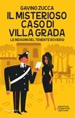 Il misterioso caso di villa Grada. Le indagini del tenente Roversi Ebook di  Gavino Zucca, Gavino Zucca