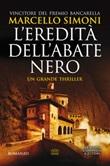 L'eredità dell'abate nero. Secretum saga Libro di  Marcello Simoni