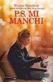 P.S. Mi manchi Ebook di  Winter Renshaw