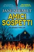 Amici sospetti Ebook di  Jane Shemilt, Jane Shemilt