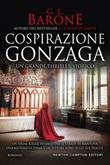 Cospirazione Gonzaga Ebook di  G. L. Barone, G. L. Barone