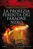 La profezia perduta del faraone nero Ebook di  Fabio Delizzos, Fabio Delizzos