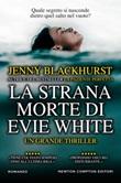 La strana morte di Evie White Ebook di  Jenny Blackhurst, Jenny Blackhurst