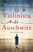 La violinista di Auschwitz Ebook di  Ellie Midwood, Ellie Midwood