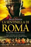 La sentinella di Roma Ebook di  Alex Gough, Alex Gough