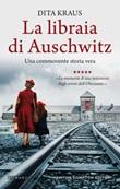La libraia di Auschwitz Ebook di  Dita Kraus, Dita Kraus