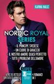 Nordic Royal series: Il principe svedese-Un cuore di ghiaccio-Il nostro amore quasi perfetto-Tutti i problemi dell'amore Ebook di  Karina Halle