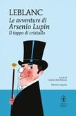 Il tappo di cristallo. Le avventure di Arsenio Lupin. Ediz. integrale Ebook di  Maurice Leblanc, Maurice Leblanc