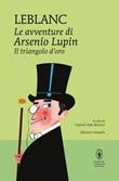 Il triangolo d'oro. Le avventure di Arsenio Lupin. Ediz. integrale Ebook di  Maurice Leblanc, Maurice Leblanc