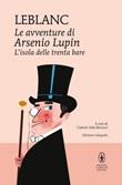 L' isola delle trenta bare. Le avventure di Arsenio Lupin. Ediz. integrale Ebook di  Maurice Leblanc, Maurice Leblanc