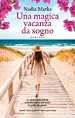 Una magica vacanza da sogno Ebook di  Nadia Marks