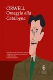 Omaggio alla Catalogna. Ediz. integrale Ebook di  George Orwell, George Orwell