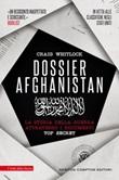 Dossier Afghanistan. La storia della guerra attraverso i documenti top secret Ebook di  Craig Whitlock
