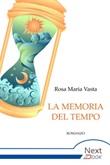 La memoria del tempo Ebook di  Rosa Maria Vasta
