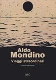 Viaggi straordinari Libro di  Aldo Mondino