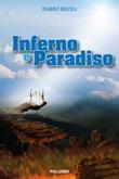 Inferno e Paradiso Libro di  Dario Rezza
