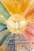 I sette doni dello Spirito Libro di  Dario Rezza