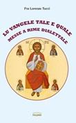 Lu Vangele tale e quale. Messe a rime dialettale Libro di  Lorenzo Tucci