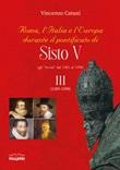 Roma, l'Italia e l'Europa durante il pontificato di Sisto V (gli «Avvisi» dal 1585 al 1590). Vol. 3: Libro di  Vincenzo Catani