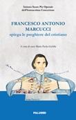 Francesco Antonio Marcucci spiega le preghiere del cristiano Libro di