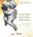 «Lo hai fatto poco meno degli angeli». Viaggio spirituale nella Chiesa di San Domenico in Tricase Libro di  Gionatan De Marco