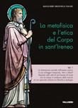 La metafisica e l'etica del corpo in sant'Ireneo Libro di  Magloire Nkounga Tagne