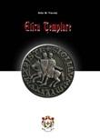 Etica templare Ebook di  Stelio W. Venceslai