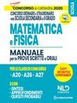 Concorso a Cattedra 2020: Matematica e Fisica per il concorso ordinario e straordinario nella scuola secondaria di II grado. Manuale per prove scritte e orali classi Libro di