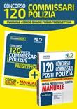 Concorso 120 commissari polizia. Manuale-Corso online prova preselettiva. Con aggiornamento online Libro di