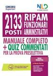 Concorso 2133 funzionari amministrativi RIPAM: Manuale + quiz per la prova preselettiva Libro di