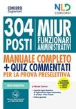 Concorso MIUR 304 posti di funzionari amministrativi. Nuova ediz. Libro di