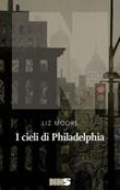 I cieli di Philadelphia Ebook di  Liz Moore