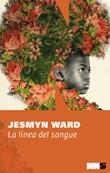 La linea di sangue Ebook di  Jesmyn Ward