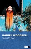 Tomato red Ebook di  Daniel Woodrell