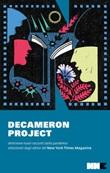 Decameron project. Ventinove nuovi racconti della pandemia selezionati dagli editor del New York Times Ebook di