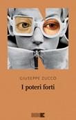 I poteri forti Ebook di  Giuseppe Zucco