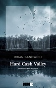 Hard Cash Valley. All'ombra di Bull Mountain Ebook di  Brian Panowich
