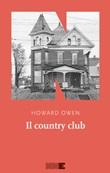 Il country club Ebook di  Howard Owen