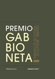 Premio Gabbioneta 2020. Premio di scultura. Ediz. illustrata Libro di