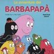 Le avventure dei Barbapapà Libro di  Talus Taylor, Annette Tison